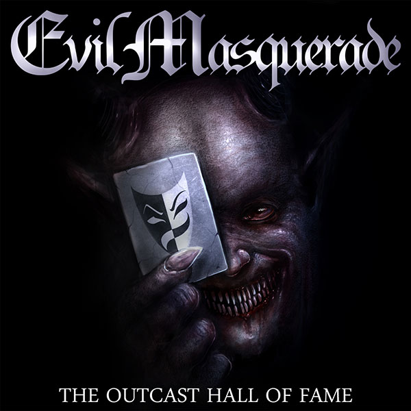 EVIL MASQUERADE - The Outcast Hall Of Fame
